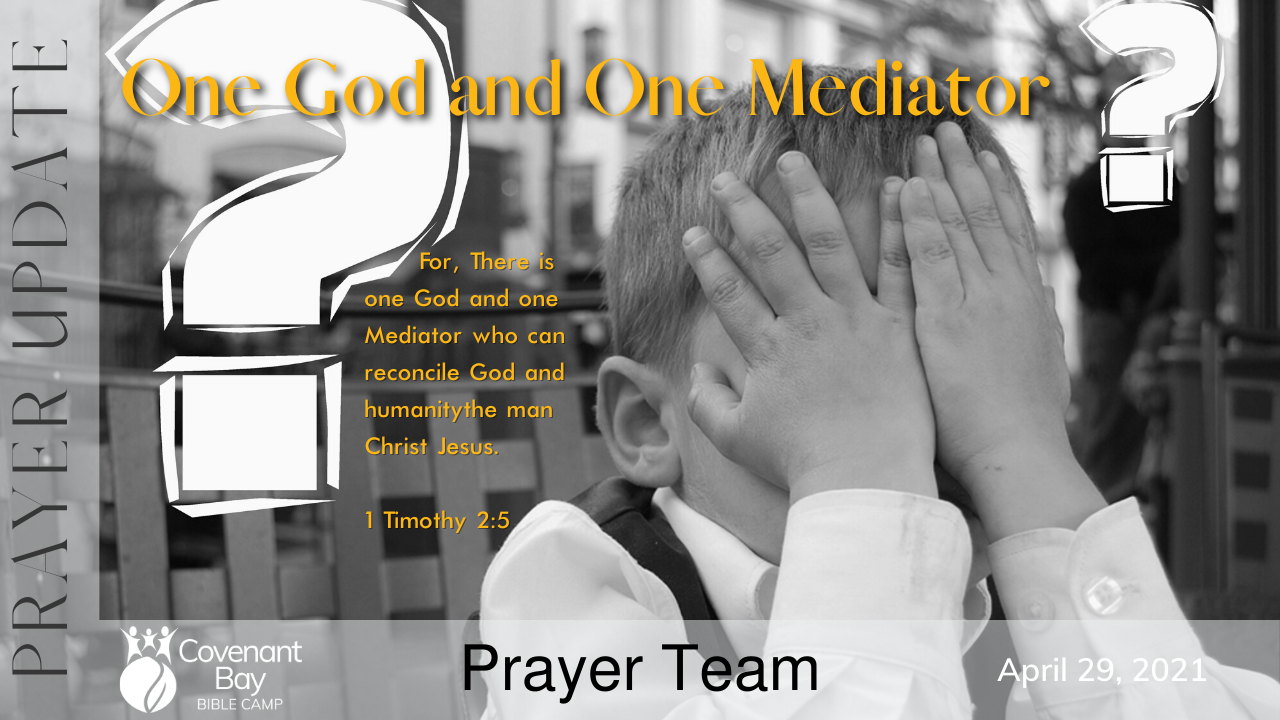 One God and One Mediator